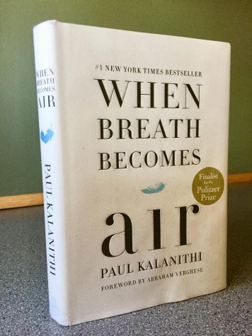 Maryam Mahmood   Paul Kalanithi's memoir When Breath Becomes Air showcases the importance of living life to its fullest by finding the meaning of life.