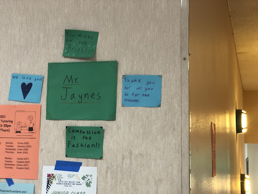 Students leave inspiring notes for one of the beloved math teachers, Mr. Jaynes.