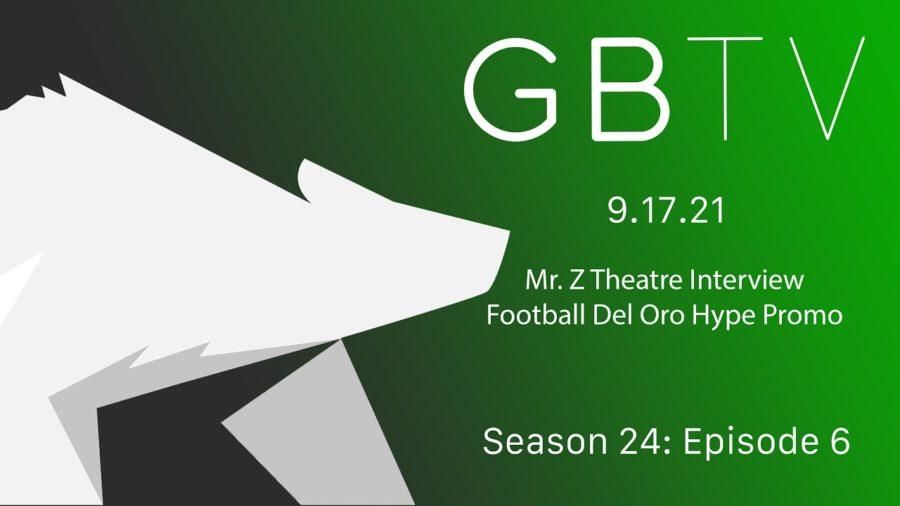 GBTV Video Bulletin 9.17.21 – Season 24, Episode 6