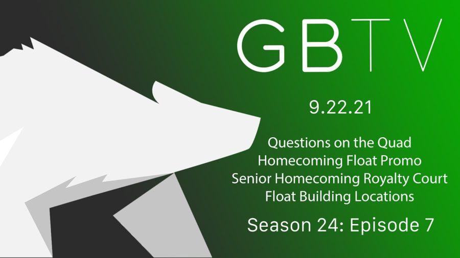 GBTV Video Bulletin 9.22.21 – Season 24, Episode 7
